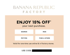 BANANA REPUBLIC FACTORY - extra 15% off your purchase code coupon