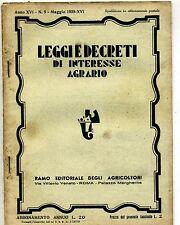 LEGGI/DECRETI DI INTERESSE AGRARIO-ANNO XVI-N.5-MAGGIO#Ramo Ed.Agricoltori 1938