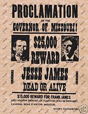 JESSE JAMES $25000 PROCLAMATION WANTED DEAD OR ALIVE REWARD POSTER Wild West 014
