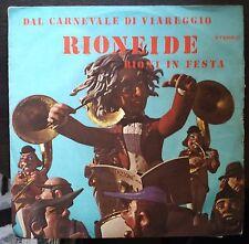 Dal Carnevale Di Viareggio Rioneide Rioni in Festa/Viareggio E Tu 45 giri 1974