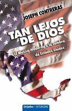 Tan Lejos De Dios (Spanish Edition) by Contreras, Joseph