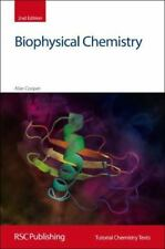 Tutorial Chemistry Texts: Biophysical Chemistry 24 by Alan Cooper (2011,...
