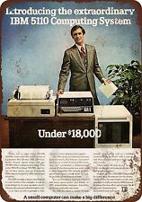 1978 IBM 5110 Under $18,000 reproduction metal tin sign 8 x 12