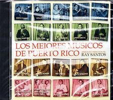 RAY SANTOS - LOS MEJORES MUSICOS DE PUERTO RICO /MUSICA DE PUERTO RICO - CD