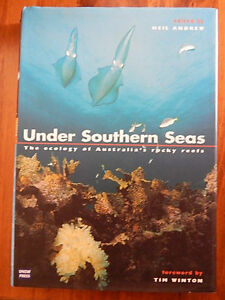 UNDER SOUTHERN SEAS THE ECOLGY OF AUSTRALIA'S ROCKY REEFS BY NEIL ANDREW