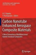 Carbon Nanotube Enhanced Aerospace Composite Materials: A New Generation of Mult
