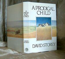 DAVID STOREY - A PRODIGAL CHILD -  UK 1ST EDITION 1982