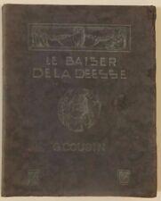 """""""Le baiser de la déesse"""", ouvrage poétique illustré de Gabriel Cousin, 1931"""