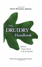 The Druidry Handbook: Spiritual Practice Rooted in the Living E... Free Shipping