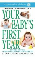 Your Baby's First Year : Fourth Edition by American Academy of Pediatrics Staff