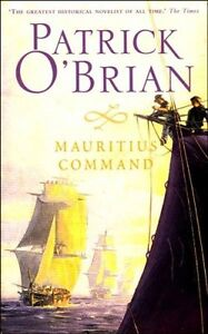 The Mauritius Command By Patrick O'Brian. 9780006499183