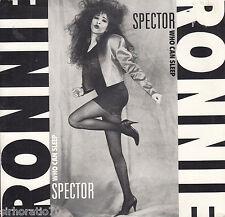 RONNIE SPECTOR Who Can Sleep / When We Danced 45
