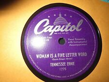 78RPM Capitol 1775 Tennessee Ernie, Woman is a Five Letter Word / Kissin Bug E-