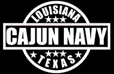CAJUN NAVY decal Hurricane Harvey  25% goes to The Salvation Army for Texas
