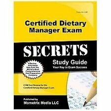 Certified Dietary Manager Exam Secrets Study Guide : CDM Test Review for the Ce…