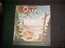 La Province de Quebec booklet, tourist book J7