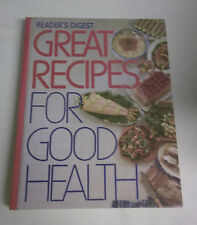 Great Recipes for Good Health by Reader's Digest Editors 1989 Hardcover
