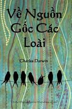 Ve Nguon Goc Cac Loai : On the Origin of Species (Vietnamese Edition) by...