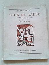 Ceux de l'Alpe Type et Coutumes - Antoine CHOLLIER - dessins originaux de Delaye