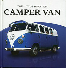 THE LITTLE BOOK OF CAMPER VAN - HARDBACK