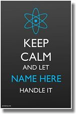 Custom Keep Calm - Science - New Customizable Humor Poster