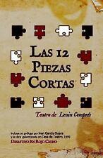 Las 12 Piezas Cortas : Teatro de Lenin Compres by Lenin Compres (2015,...