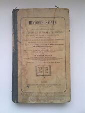 HISTOIRE SAINTE, Abbé Drioux, 1879
