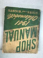 1941 Oldsmobile OLDS Sixes & Eights Workshop Service Shop Repair Manual OEM GM