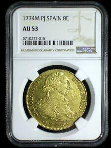 Kingdom of Spain 1774 M PJ Gold 8 Escudos *NGC AU-54* Light Patina Eye-Appeal