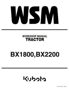 KUBOTA BX1800 BX2200 TRACTOR WORKSHOP MANUAL REPRINTED 2006 EDITION COMB BOUND