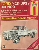Haynes Ford Pick-ups and Bronco Repair Manual 1980-1990 2WD & 4WD F100-F350