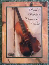 Popular Wedding Classics For Violin Piano Accompaniment Sheet Music Book