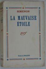 GEORGES SIMENON La mauvaise ètoile 1938 Gallimard