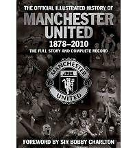 The Official Illustrated History of Manchester United 1878-2010: The-ExLibrary