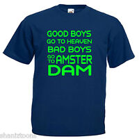 Amsterdam Holland Bad Boys Adults Mens T Shirt 12 Colours Size S - 3XL
