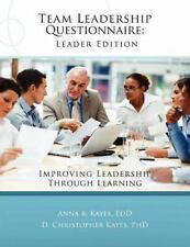 Team Leadership Questionnaire : Improving Leadership Through Learning by Anna...