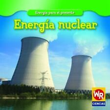 Energia Nuclear/Nuclear Power (Energia Para El Presente/Energy for-ExLibrary