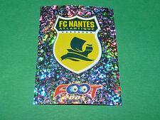 N°241 BADGE FC NANTES FCNA CANARIS PANINI FOOT 2005 FOOTBALL 2004-2005