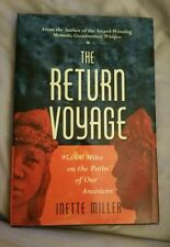 The Return Voyage by Inette Miller *Signed*  Hard Cover Book