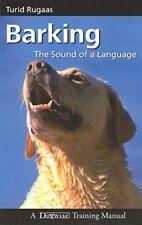 Barking, the Sound of a Language-Turid Rugaas