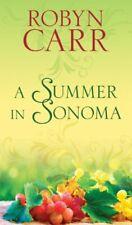 A Summer in Sonoma,Robyn Carr: Robyn Carr: