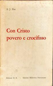 CON CRISTO POVERO E CROCIFISSO - S.J. PIAT - O.R. 1971