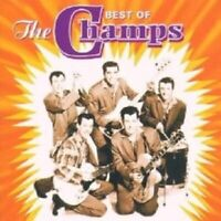 "THE CHAMPS ""BEST OF THE CHAMPS"" CD NEUWARE"