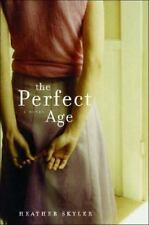 The Perfect Age by Heather Skyler SIGNED BY AUTHOR (2004, HC) 1st/1st