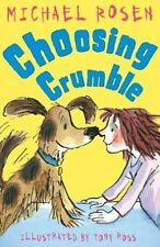 Choosing Crumble by Michael Rosen (Paperback)