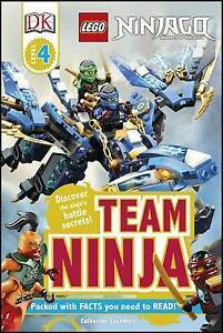 LEGO Ninjago Team Ninja (DK Readers Level 4) by Catherine Saunders