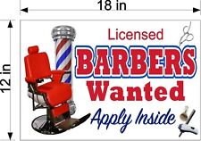 "12"" x 18"" PVC SIGN LICENSED BARBERS WANTED EMPLOYMENT BEAUTY SALON HAIR STYLIST"