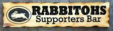 RABBITOHS Supporters Bar Rustic Pine Timber Sign