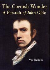 The Cornish Wonder: A Portrait of John Opie-ExLibrary
