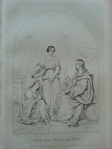 ANTIQUE PRINT C1800'S JESUS WITH MARTHA AND MARY ENGRAVING HOLY BIBLE RELIGION